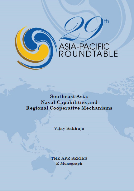 Southeast Asia: Naval Capabilities and Regional Cooperative Mechanisms