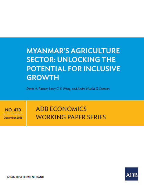 Myanmar's Agriculture Sector: Unlocking the Potential for Inclusive Growth